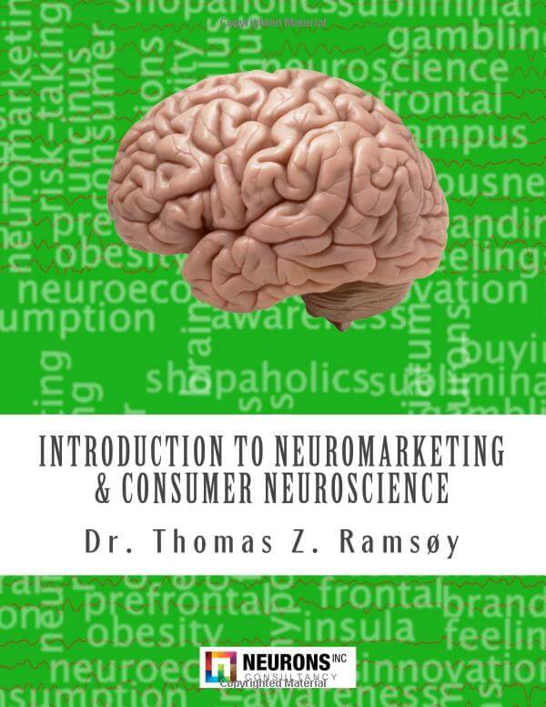 Introduction to neuromarketing and consumer neuroscience by Ramsøy