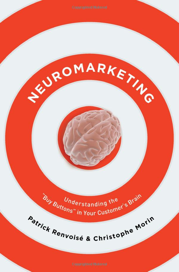 Neuromarketing by Renvoise and Morin
