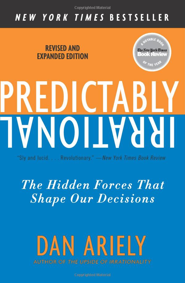 Predictably irrational by Ariely