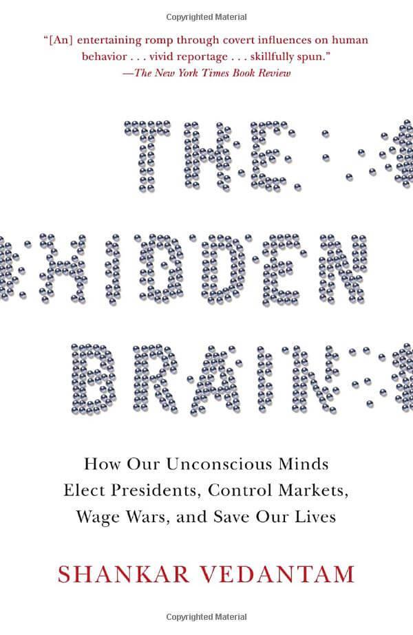 The hidden brain by Vedantam