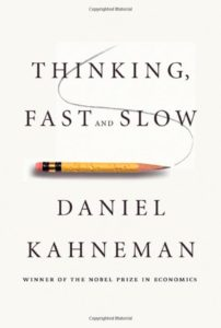 Thinking, Fast and slow by Kahneman
